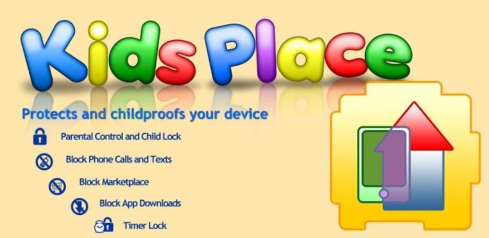 تطبيق الاندرويد Kids Place لتأمين هاتفك من عبث الأطفال