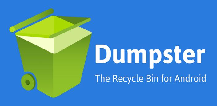Dumpster سلة المحذوفات أو المهملات للاندرويد
